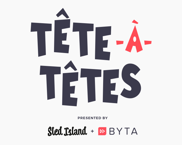 Sled Island Music & Arts Festival and Byta Announce a Partnership to Present Tête-À-Têtes